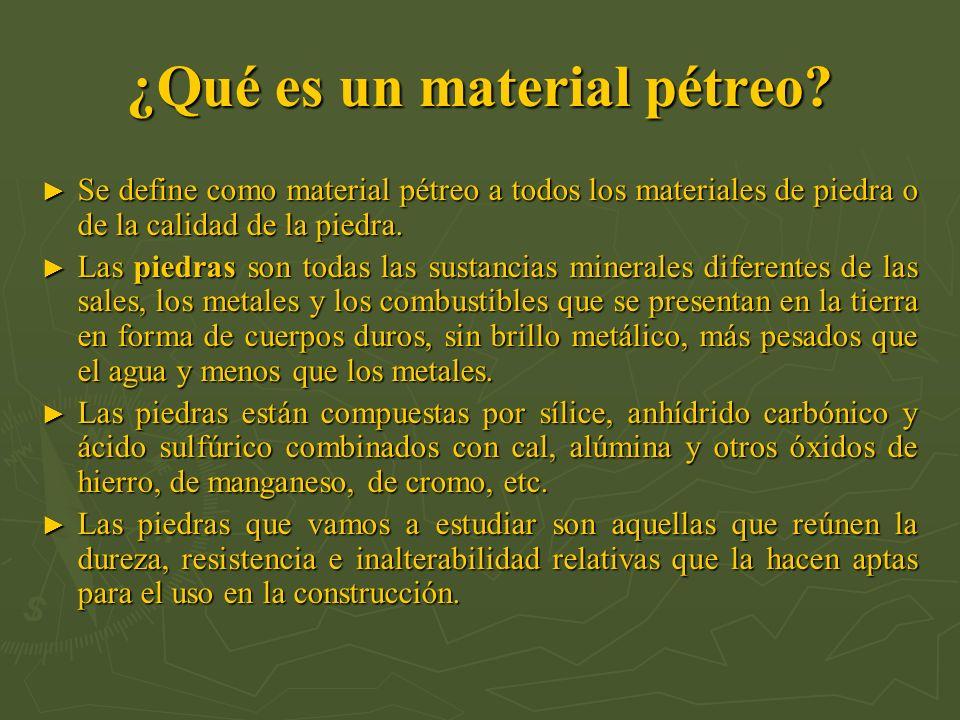 ¿Qué es un material pétreo? Se define como material pétreo a todos los materiales de piedra o de la calidad de la piedra. Se define como material pétr