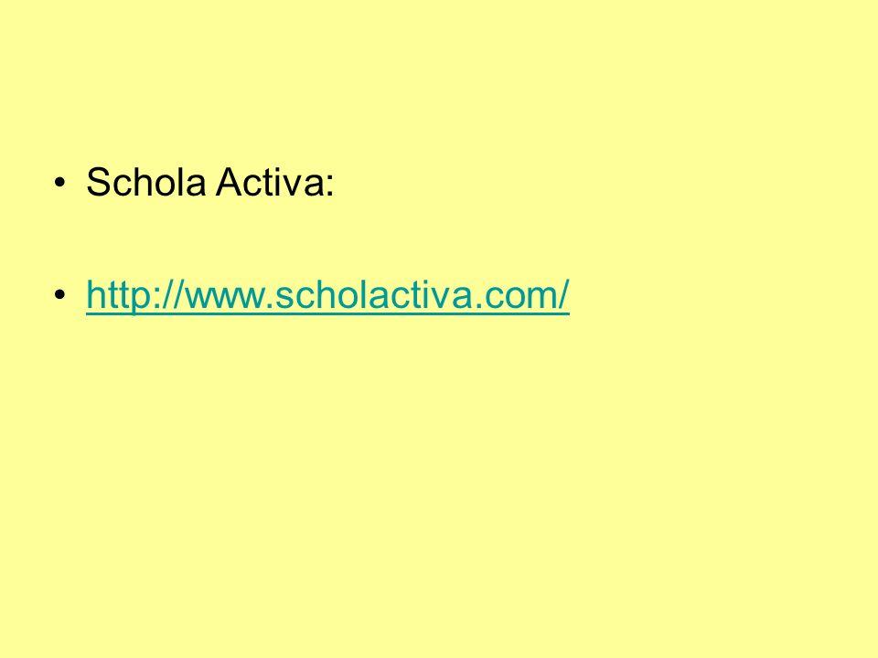 Schola Activa: http://www.scholactiva.com/