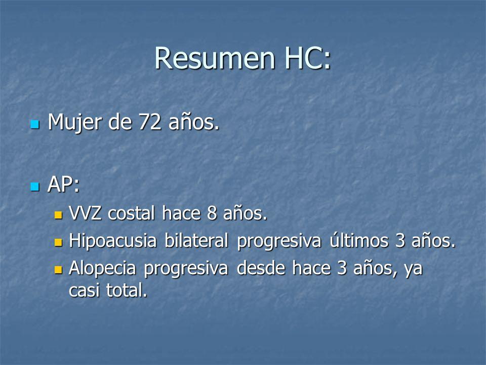 Resumen HC: EA: EA: Hace 8 meses ingreso por disnea DPl izquierdo sin diagnóstico + anemia + VSG.