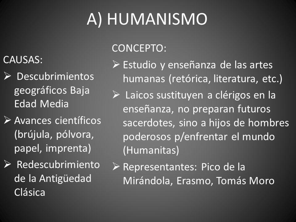 B) RENACIMIENTO CONCEPTO 2º Florecimiento cultural de Occidente (S.