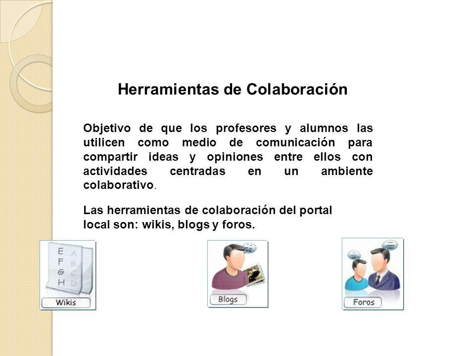 Objetivo de que los profesores y alumnos las utilicen como medio de comunicación para compartir ideas y opiniones entre ellos con actividades centrada