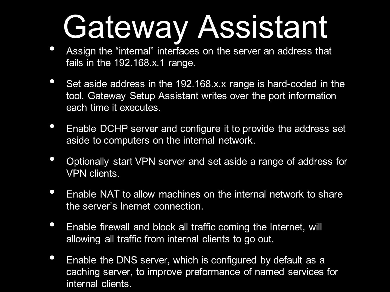 Configuración Básica NAT You use Server Admin to start NAT Services.