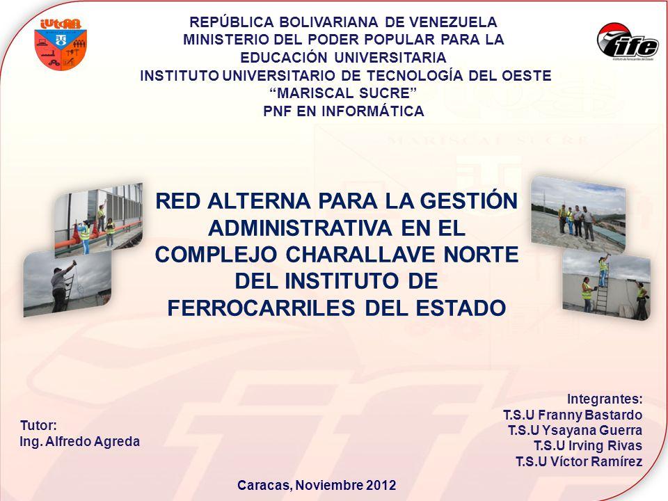 REPÚBLICA BOLIVARIANA DE VENEZUELA MINISTERIO DEL PODER POPULAR PARA LA EDUCACIÓN UNIVERSITARIA INSTITUTO UNIVERSITARIO DE TECNOLOGÍA DEL OESTE MARISC