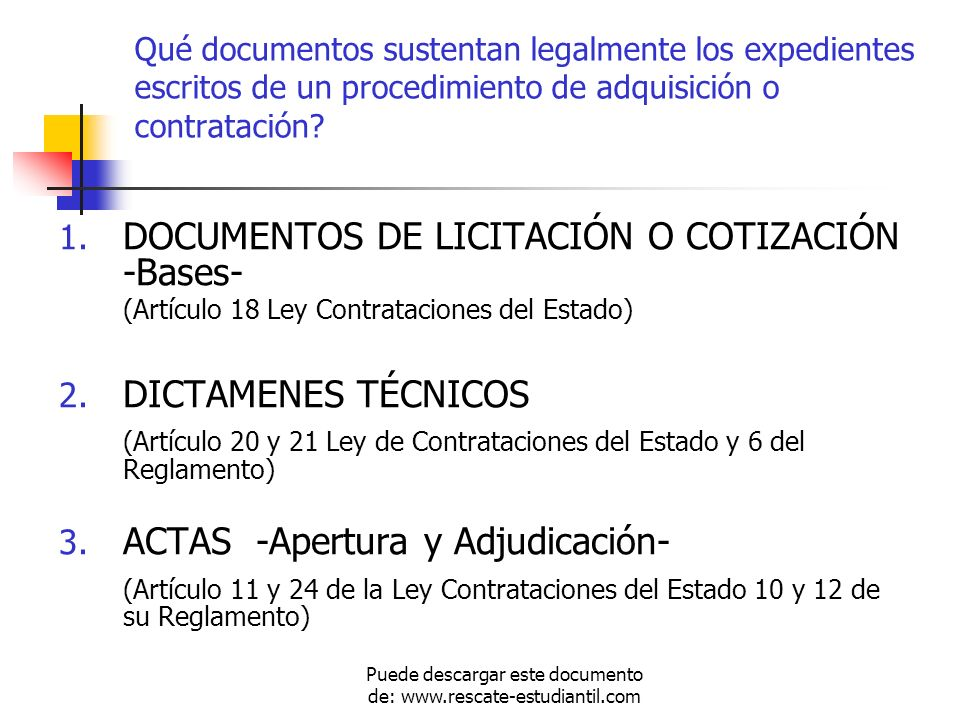 Qué documentos sustentan legalmente los expedientes escritos de un procedimiento de adquisición o contratación? 1. DOCUMENTOS DE LICITACIÓN O COTIZACI