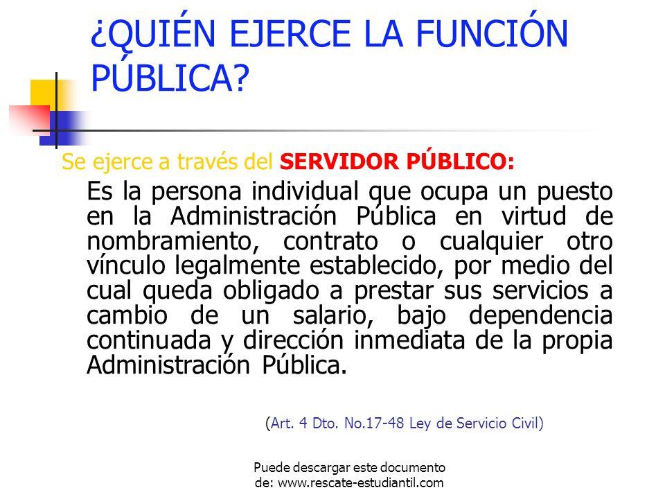 PRINCIPIOS QUE RIGEN LA FUNCIÓN ADMINISTRATIVA Puede descargar este documento de: www.rescate-estudiantil.com