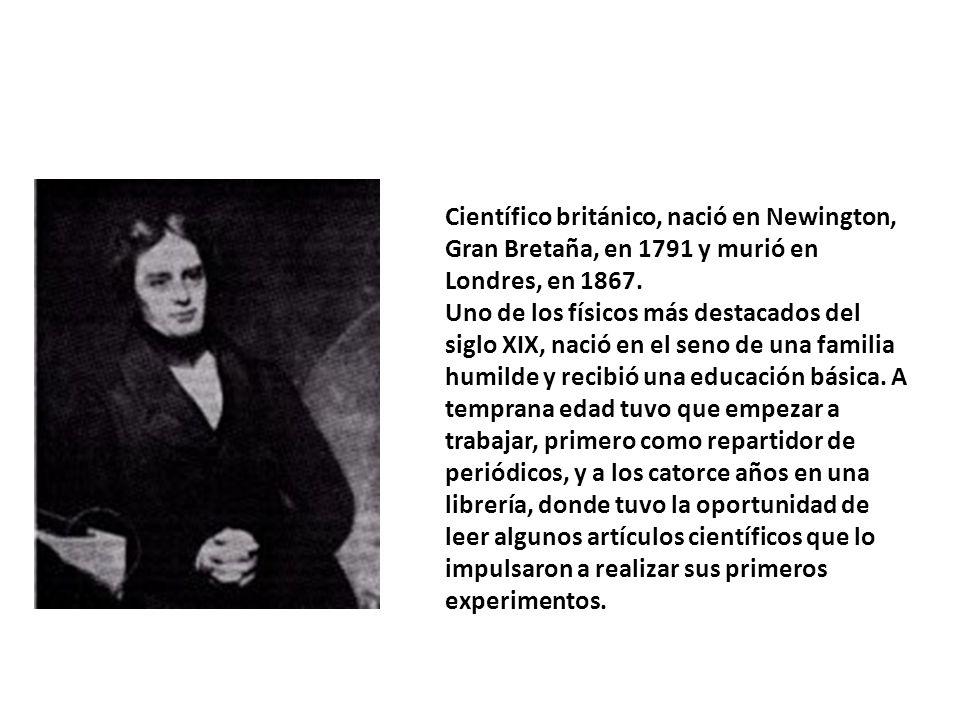 Científico británico, nació en Newington, Gran Bretaña, en 1791 y murió en Londres, en 1867. Uno de los físicos más destacados del siglo XIX, nació en