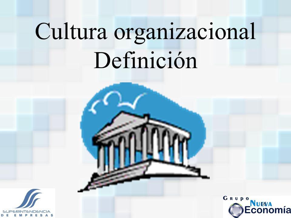 16 Cultura organizacional Definición