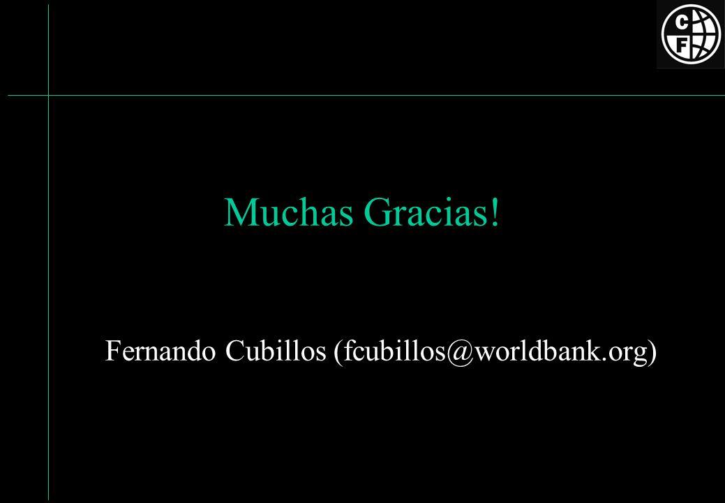Muchas Gracias! Fernando Cubillos (fcubillos@worldbank.org)