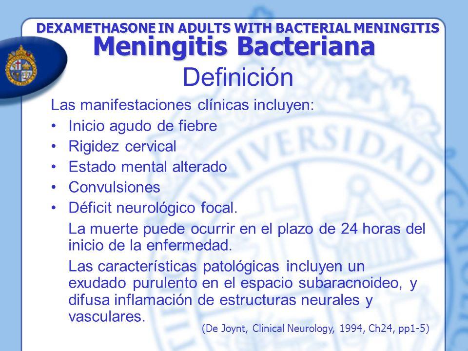Las manifestaciones clínicas incluyen: Inicio agudo de fiebre Rigidez cervical Estado mental alterado Convulsiones Déficit neurológico focal. La muert