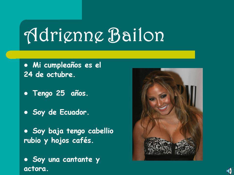 Christina Aguilera Mi cumpleaños es el 18 de diciembre. Tengo 28 años. Soy de Ecuador. Soy alta tengo cabellio rubio y hojos cafés. Soy una cantante.