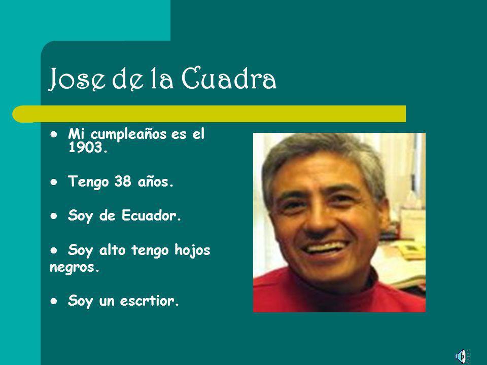 Eugenio Espejo Mi cumpleaños es el 1747. Tengo 261 años. Soy de Ecuador. Soy alto tengo hojos negros y cabello negro. Soy un persona con medicia. Muro