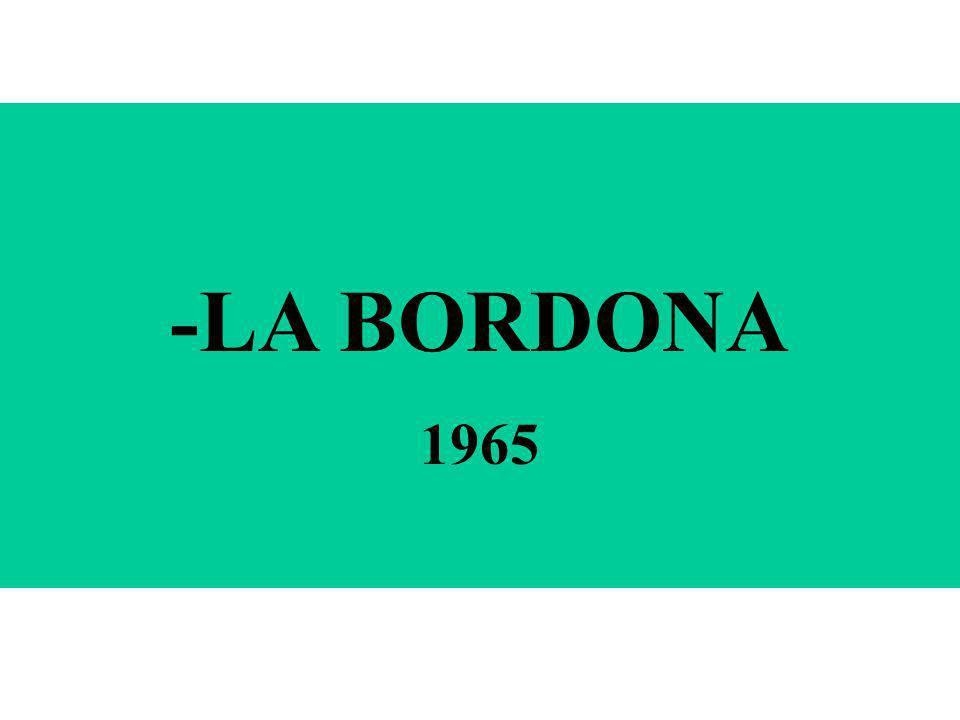-LA BORDONA 1965