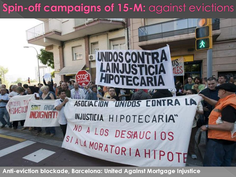 Anti-eviction blockade, Barcelona: United Against Mortgage Injustice