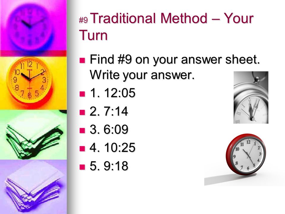 #10 Traditional Time 12:50 What is the next hour after 12:00.