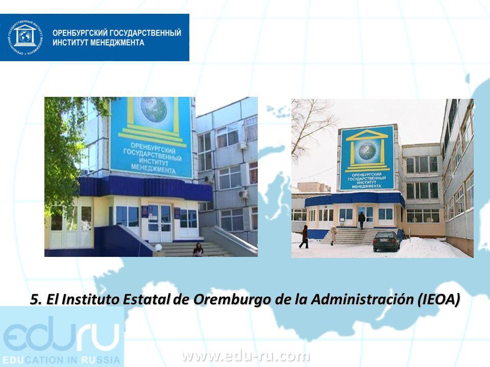 www.edu-ru.com 5. El Instituto Estatal de Oremburgo de la Administración (IEOA)