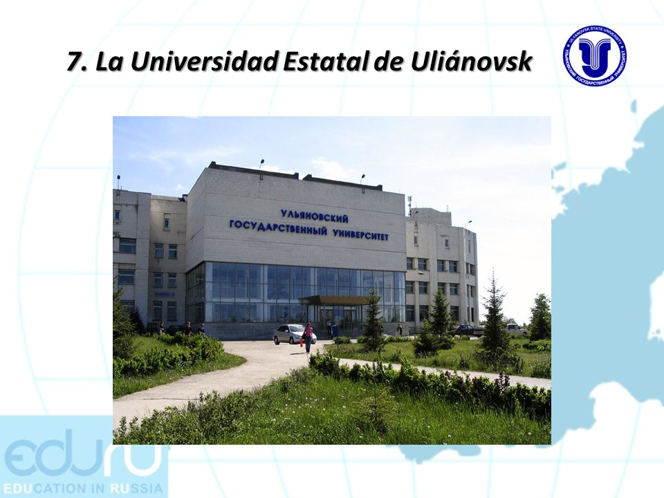 7. La Universidad Estatal de Uliánovsk