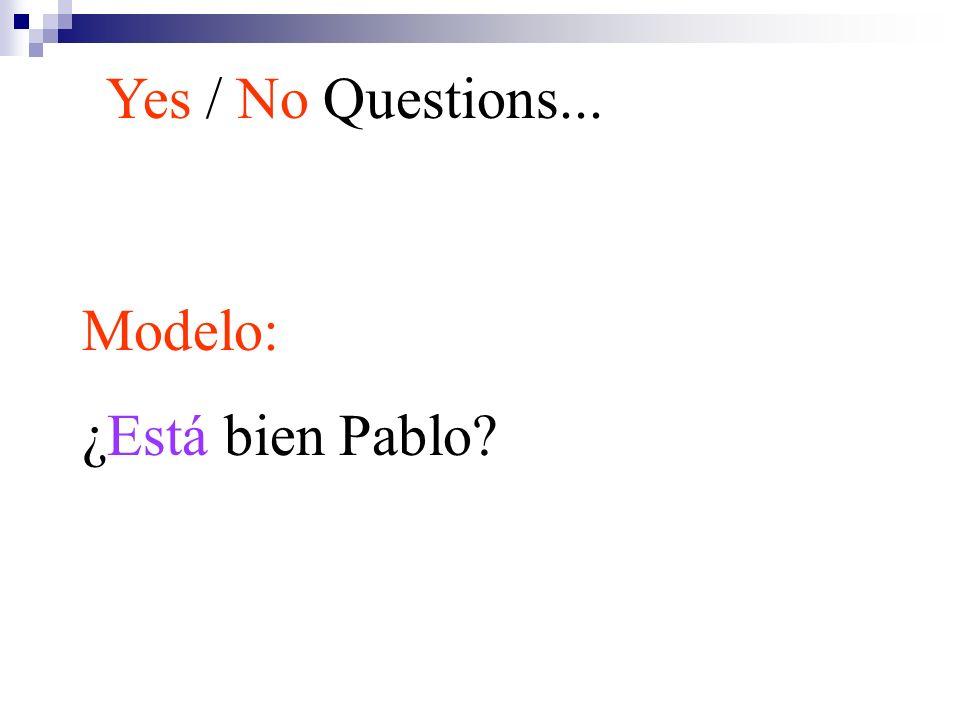 Modelo: ¿Está bien Pablo?