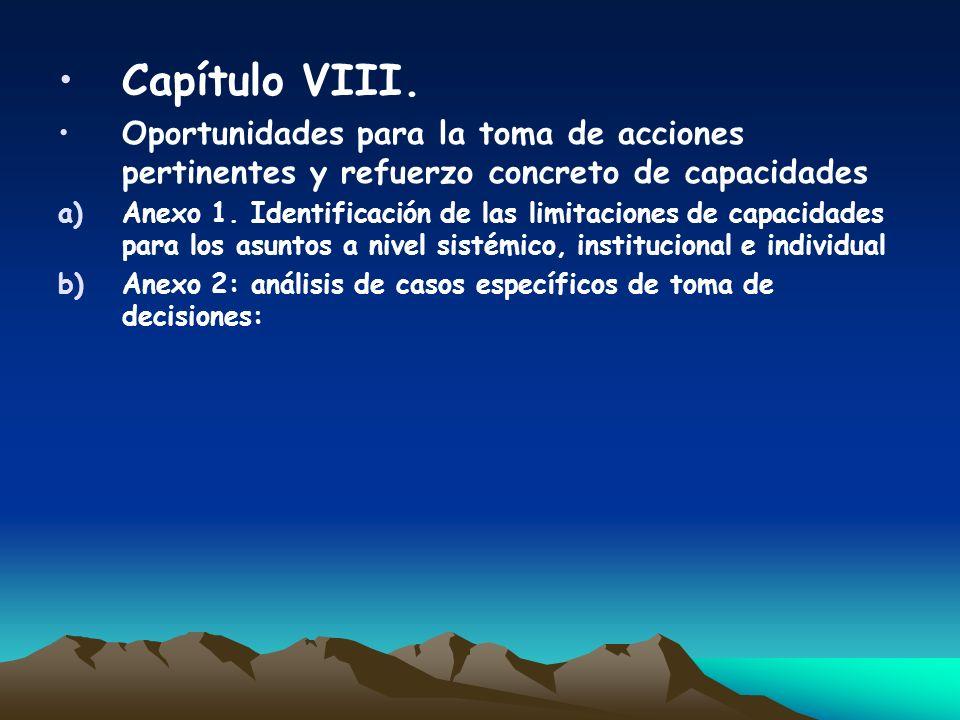 Capítulo VIII. Oportunidades para la toma de acciones pertinentes y refuerzo concreto de capacidades a)Anexo 1. Identificación de las limitaciones de