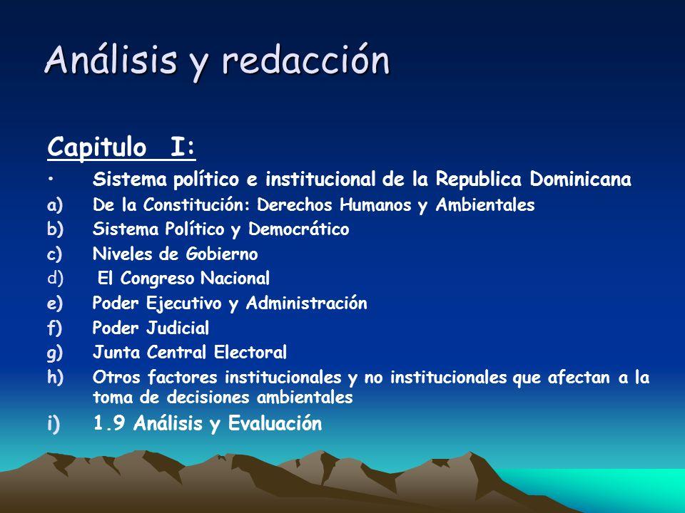 Análisis y redacción Capitulo I: Sistema político e institucional de la Republica Dominicana a)De la Constitución: Derechos Humanos y Ambientales b)Si