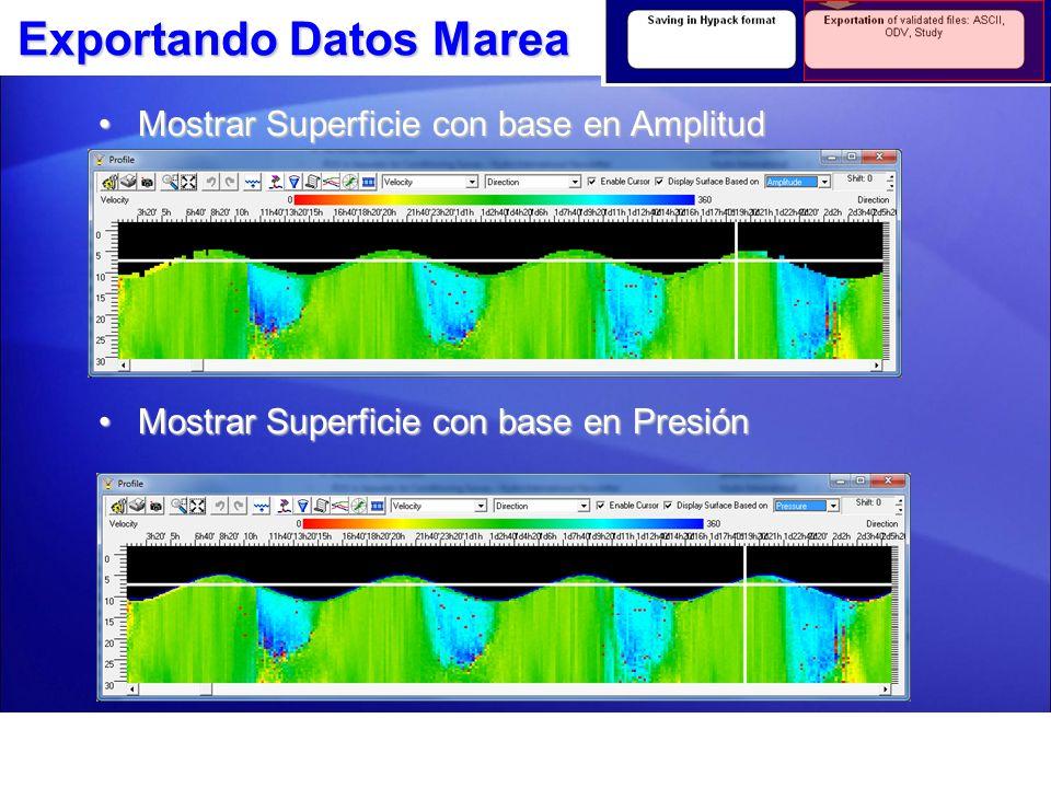 Exportando Datos Marea La marea puede ser exportada en los formatos *.TDX o MASG *.TDF HYPACK.
