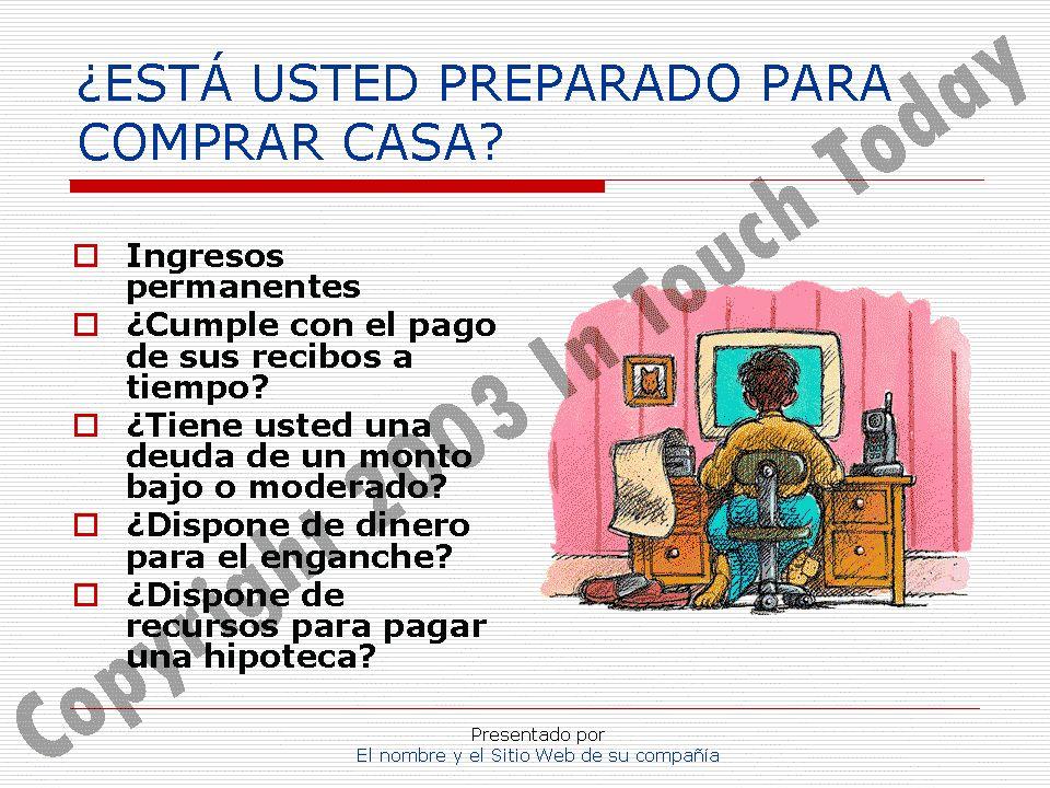 Presentado por El nombre y el Sitio Web de su compañía ¿QUÉ TIPO DE CASA.