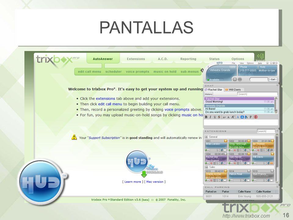 16 http://www.trixbox.com PANTALLAS