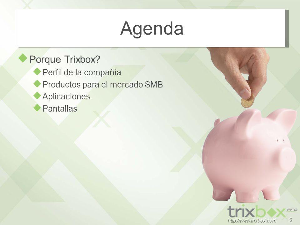 2 http://www.trixbox.com Porque Trixbox? Perfil de la compañía Productos para el mercado SMB Aplicaciones. Pantallas Agenda