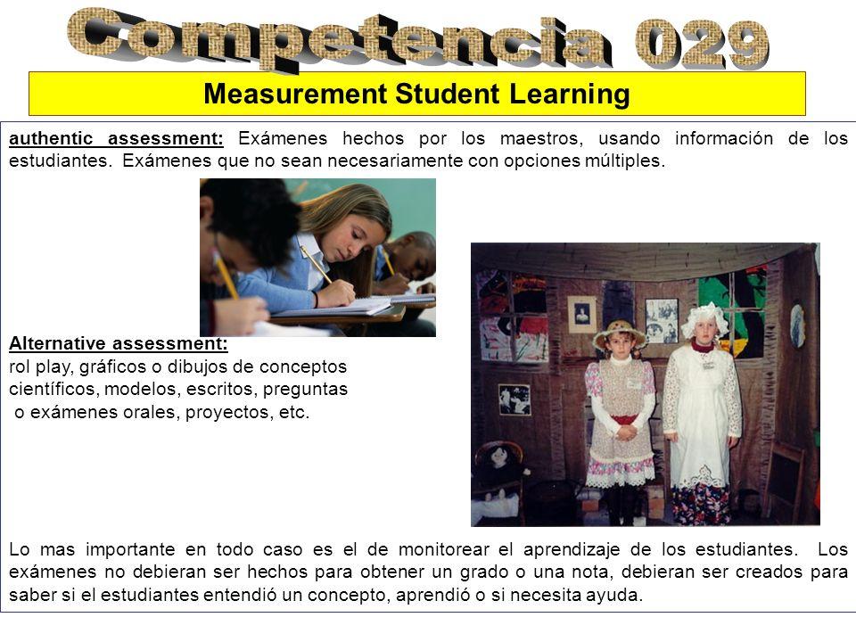 authentic assessment: Exámenes hechos por los maestros, usando información de los estudiantes.