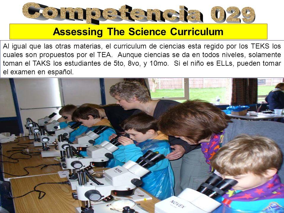 Al igual que las otras materias, el curriculum de ciencias esta regido por los TEKS los cuales son propuestos por el TEA.