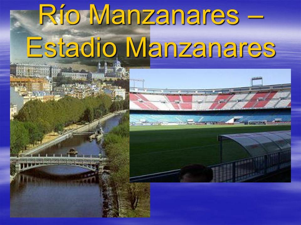 Río Manzanares – Estadio Manzanares