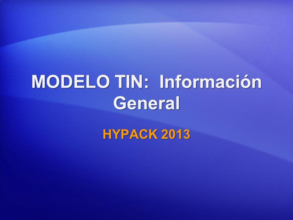 MODELO TIN: Información General HYPACK 2013
