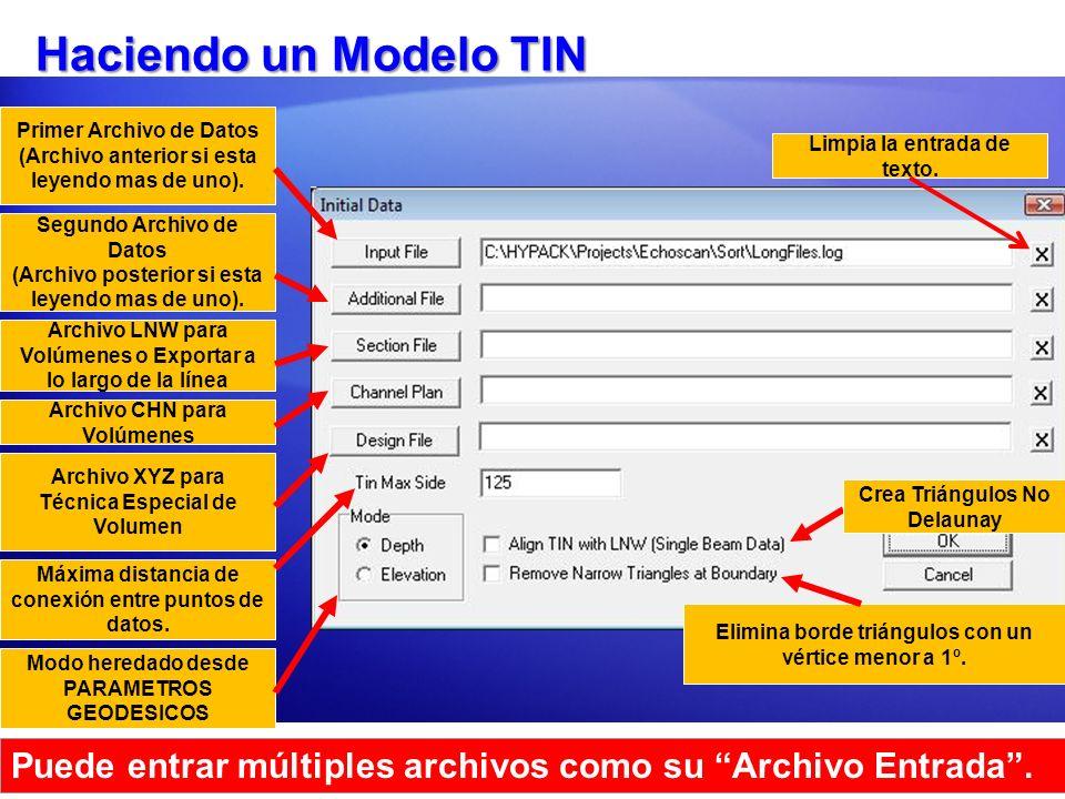 Haciendo un Modelo TIN Primer Archivo de Datos (Archivo anterior si esta leyendo mas de uno). Segundo Archivo de Datos (Archivo posterior si esta leye