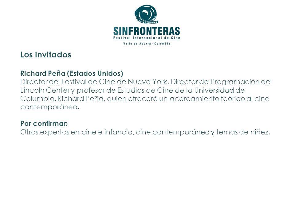 Los invitados Richard Peña (Estados Unidos) Director del Festival de Cine de Nueva York.