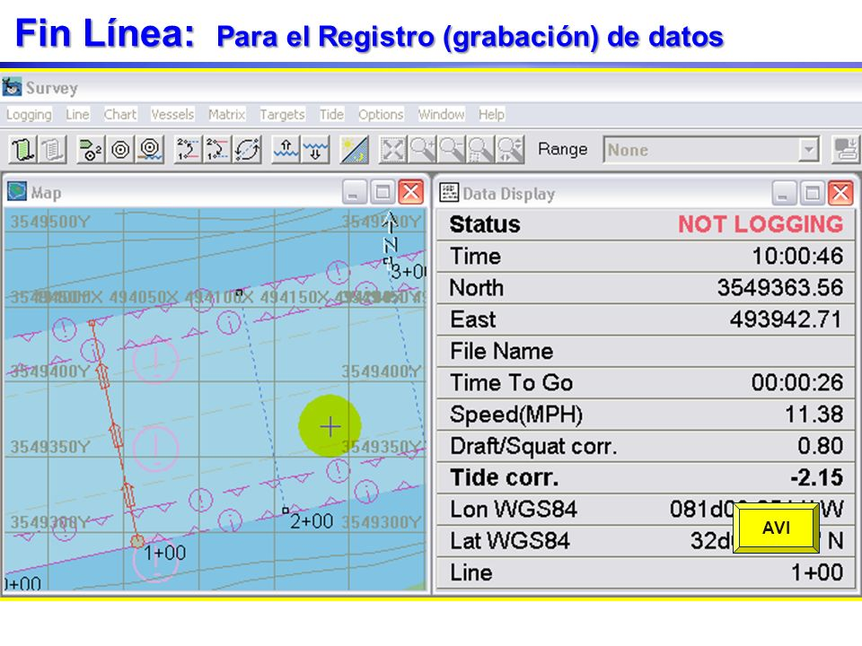Fin Línea: Para el Registro (grabación) de datos Fin de línea termina grabación de datos. El archivo de datos se cierra. SURVEY actualiza a la siguien