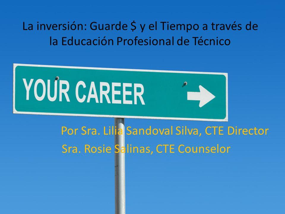 La inversión: Guarde $ y el Tiempo a través de la Educación Profesional de Técnico Por Sra.
