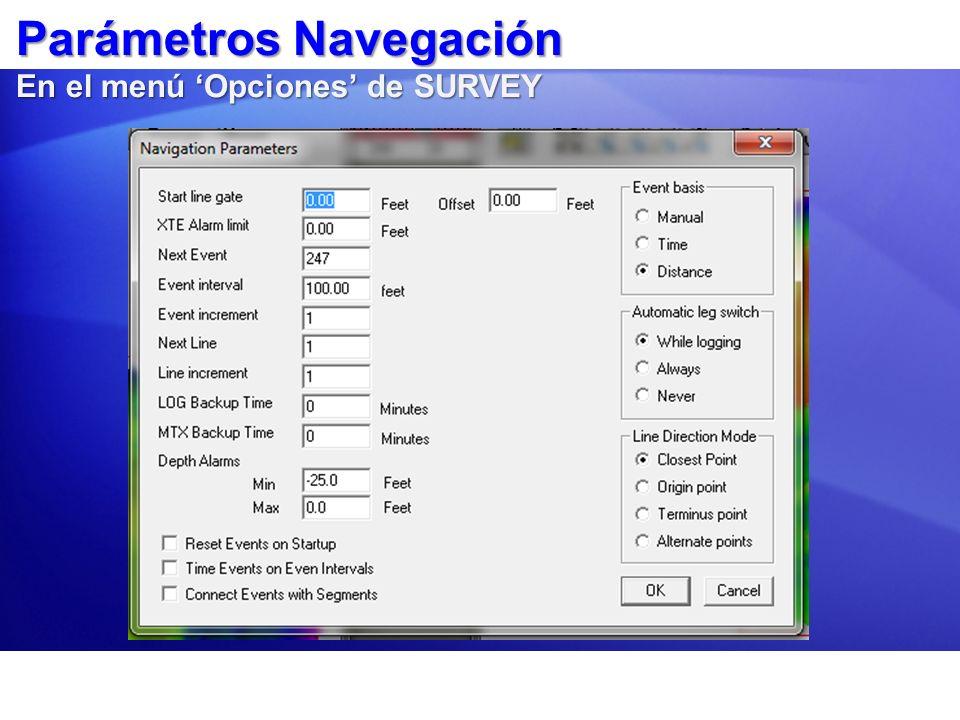 Parámetros Navegación En el menú Opciones de SURVEY