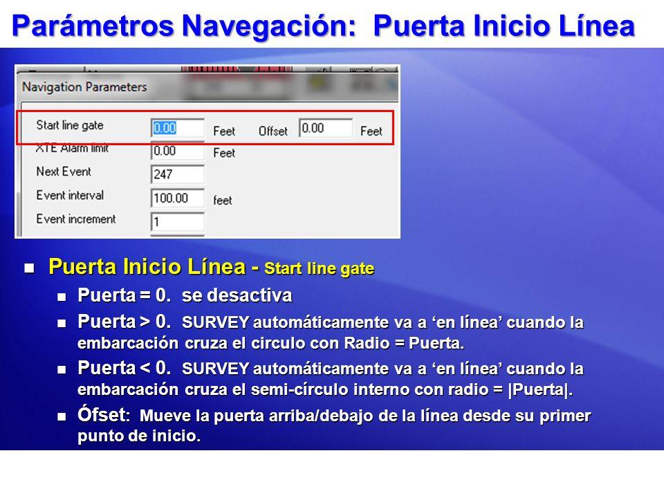 Parámetros Navegación : Límite Alarma XTE Limite Alarma XTE - XTE Alarm Limit Limite Alarma XTE - XTE Alarm Limit = 0 (desactivado) XTE>Limite Genera alarma XTE al fondo de la ventana SURVEY.