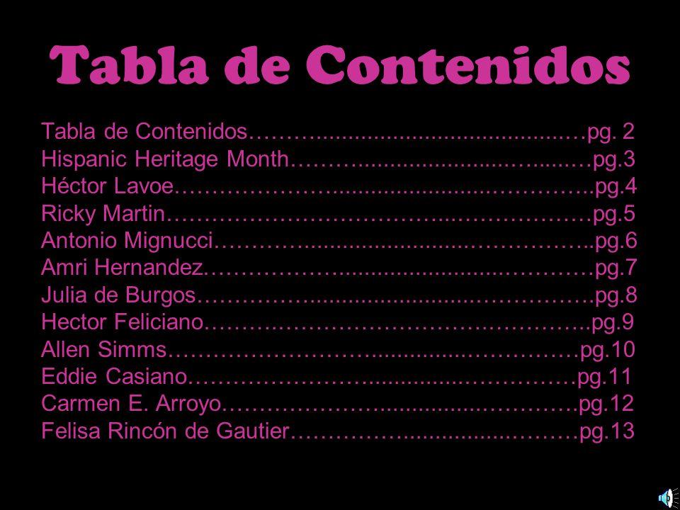 Famous Hispanics In America Evelyn Garcia Block 2-Spainish 2 Mrs.Eldredge 2008-2009