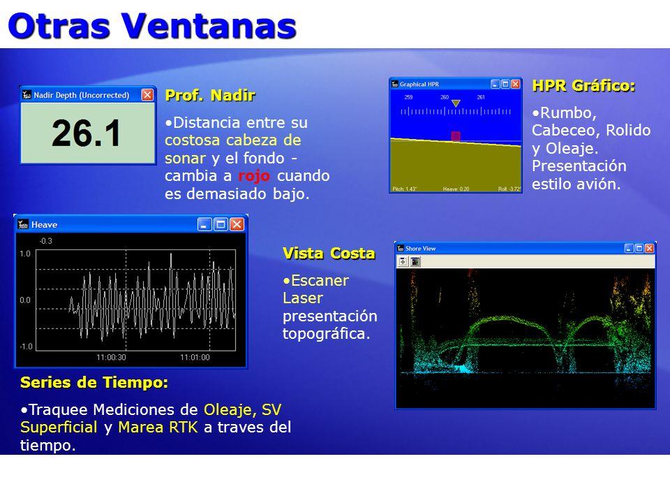 Otras Ventanas Prof. Nadir Distancia entre su costosa cabeza de sonar y el fondo - cambia a rojo cuando es demasiado bajo. Series de Tiempo: Traquee M