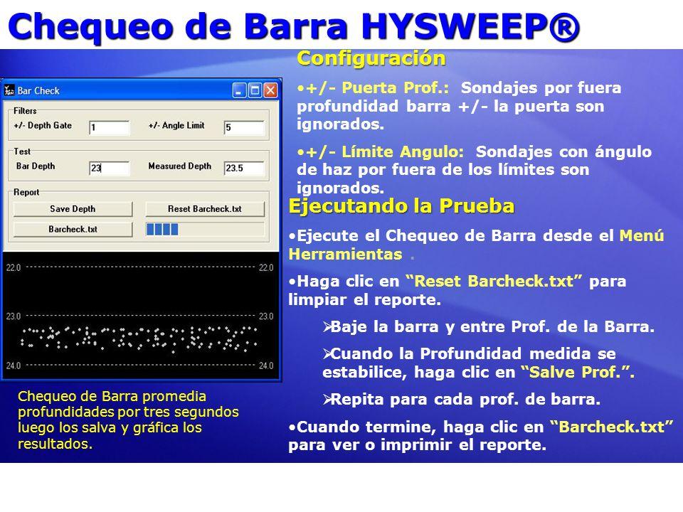 Chequeo de Barra HYSWEEP® Configuración +/- Puerta Prof.: Sondajes por fuera profundidad barra +/- la puerta son ignorados. +/- Límite Angulo: Sondaje