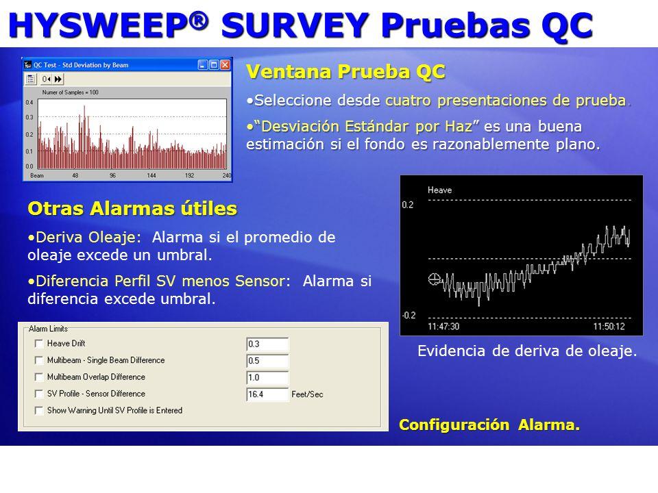 HYSWEEP ® SURVEY Pruebas QC Ventana Prueba QC Seleccione desde cuatro presentaciones de prueba.Seleccione desde cuatro presentaciones de prueba. Desvi