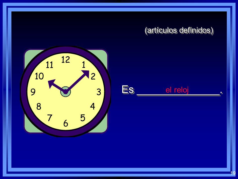 18 (artículos definidos) la regla Es ______________.