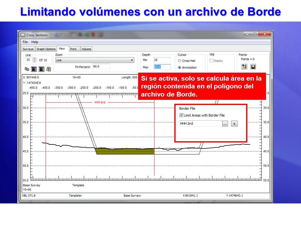 Limitando volúmenes con un archivo de Borde Si se activa, solo se calcula área en la región contenida en el polígono del archivo de Borde. Parámetros