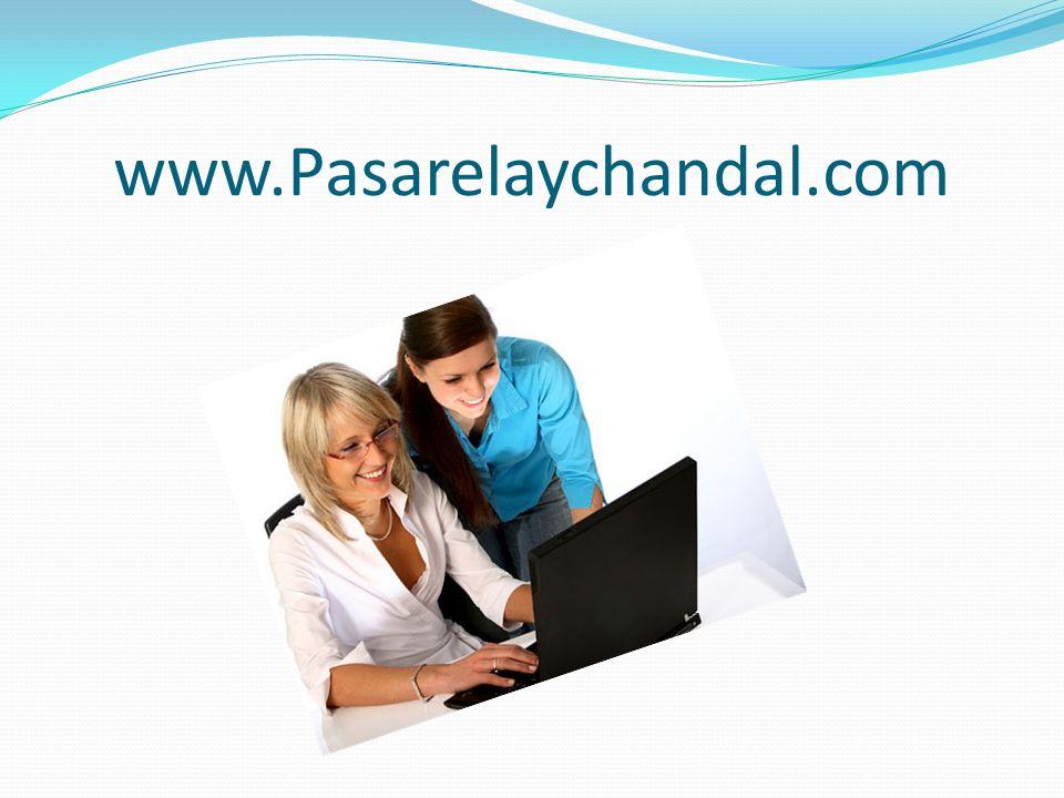 www.Pasarelaychandal.com
