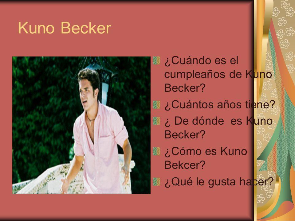 Kuno Becker ¿Cuándo es el cumpleaños de Kuno Becker.