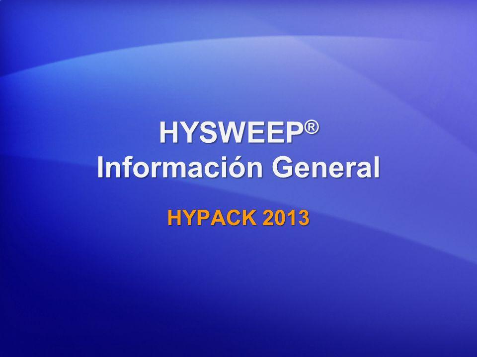 HYSWEEP ® Información General HYPACK 2013