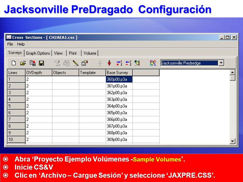 Jacksonville PreDragado Configuración Abra Proyecto Ejemplo Volúmenes - Sample Volumes. Abra Proyecto Ejemplo Volúmenes - Sample Volumes. Inicie CS&V