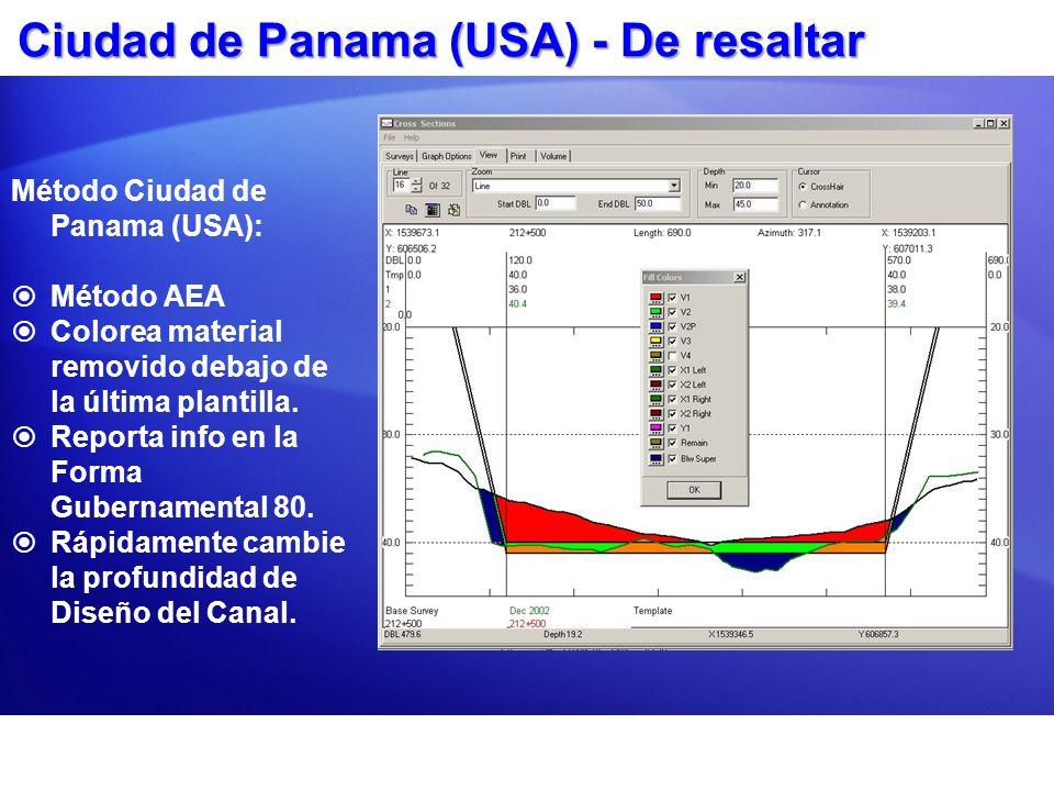 Ciudad de Panama (USA) - De resaltar Método Ciudad de Panama (USA): Método AEA Colorea material removido debajo de la última plantilla. Reporta info e