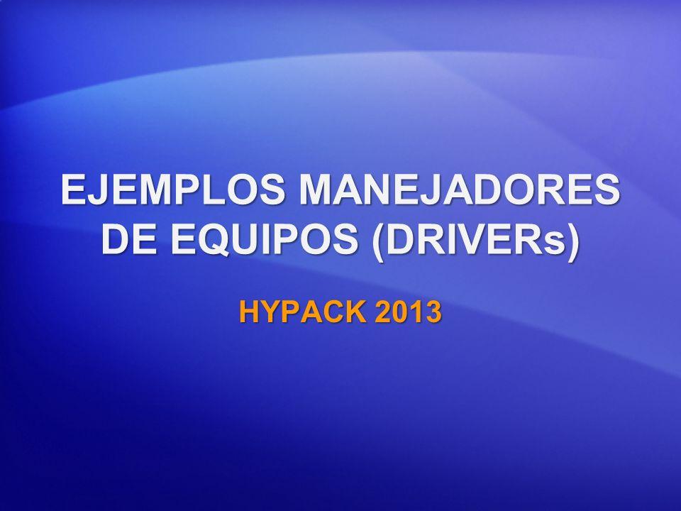 EJEMPLOS MANEJADORES DE EQUIPOS (DRIVERs) HYPACK 2013