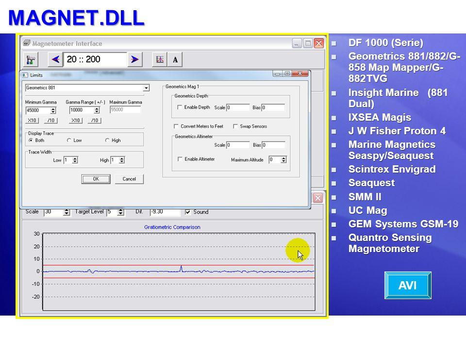 MAGNET.DLL DF 1000 (Serie) DF 1000 (Serie) Geometrics 881/882/G- 858 Map Mapper/G- 882TVG Geometrics 881/882/G- 858 Map Mapper/G- 882TVG Insight Marin
